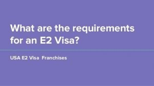 e2 visa franchise requirements